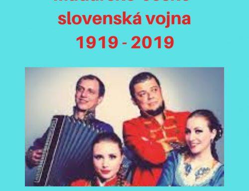 100. výročie maďarsko-česko-slovenskej vojny  90. výročie vzniku obce Ratka