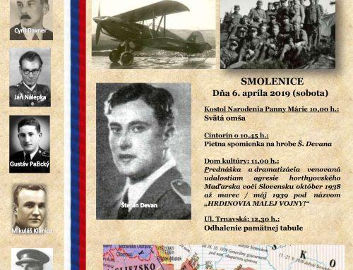 Matica slovenská odhalí v Smoleniciach pamätnú tabuľu hrdinovi Malej vojny Štefanovi Devanovi