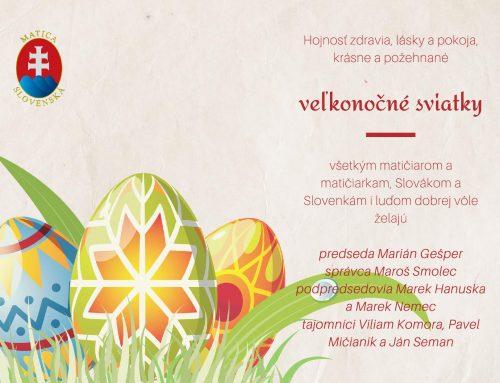 Prianie Matice slovenskej: Požehnané a radostné veľkonočné sviatky