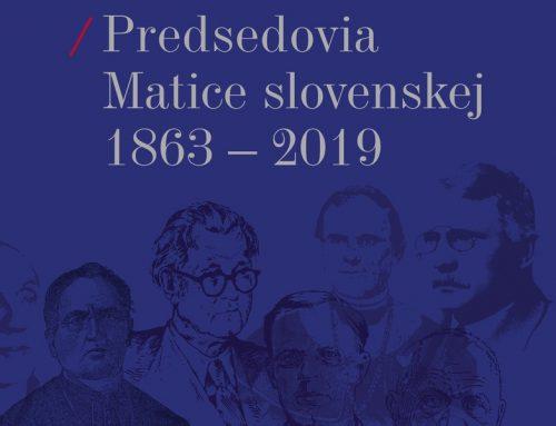 Vyšla biografická kniha s kultúrno-historickým významom Predsedovia Matice slovenskej 1863 – 2019