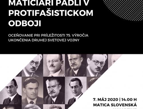 Matica slovenská ocení matičiarov padlých v boji proti nacizmu v druhej svetovej vojne