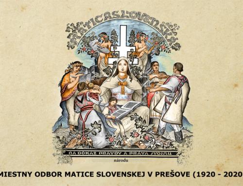 Blíži sa 100. výročie Miestneho odboru Matice slovenskej v Prešove