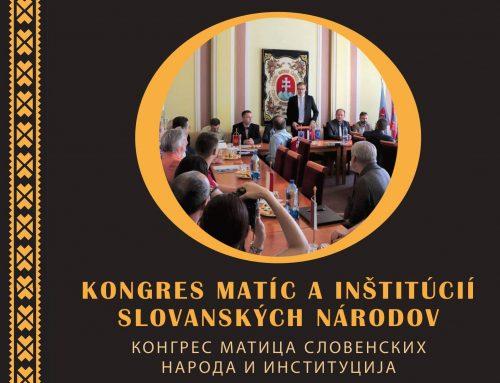Kongres matíc slovanských národov a inštitúcií – reprezentačná publikácia slovanských kultúrnych a vedeckých horizontov