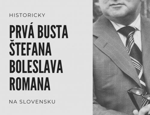 Matica slovenská odhalí historicky prvú bustu Štefana Boleslava Romana na Slovensku